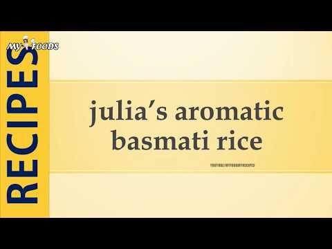 julia's aromatic basmati rice
