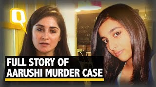 The Aarushi Murder Case: Conviction to Freedom, the Full Story | The Quint