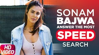 Sonam Bajwa Answers The Most Searched Speed Questions