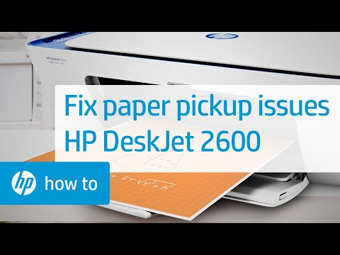 How To Fix the HP DeskJet 2600 All-in-One Printer Series When It Does Not Pick Up Paper