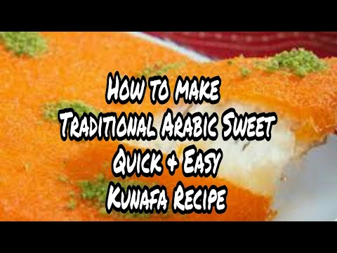 Without Oven | How to make traditional Arabic Sweet Quick and Easy Kunafa Recipe | Anabiya Recipes |