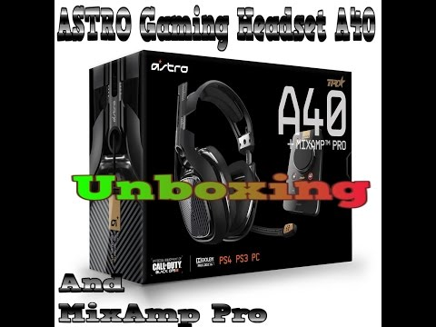 ASTRO Gaming A40 and MixAmp Pro Use For PS4 Or PS3 Or PC Unboxing