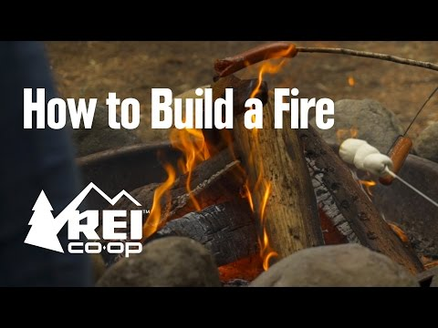 How to Build a Fire || REI