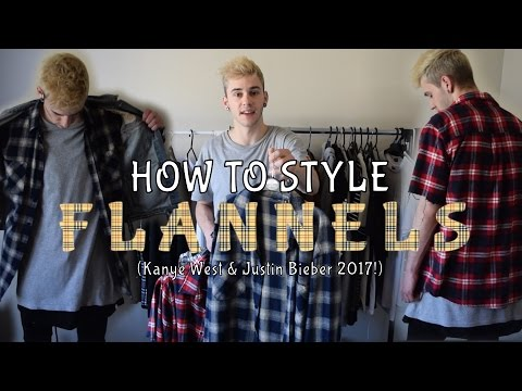 HOW TO STYLE: FLANNELS! (LIKE JUSTIN BIEBER!)