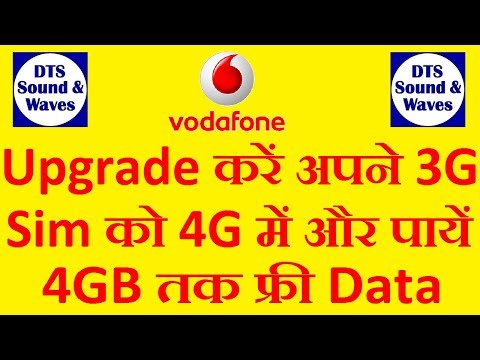 How to Upgrade Vodafone 4G SIM and get 4GB Data Free on 4G Handset