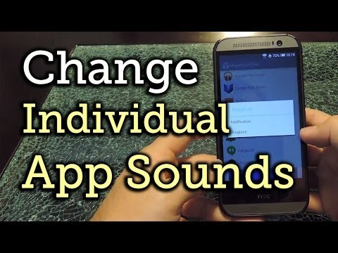 Change Notification Sounds on a Per-App Basis - HTC One [How-To]