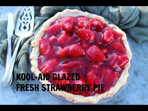 Kool Aid Glazed Fresh Strawberry Pie