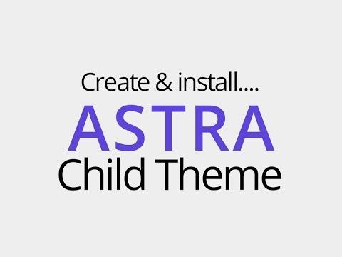 Create & install child theme for Astra WordPress theme