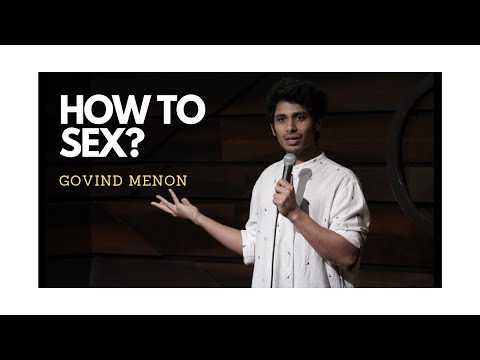 Xxx Mp4 How To Sex Stand Up Comedy By Govind Menon 3gp Sex