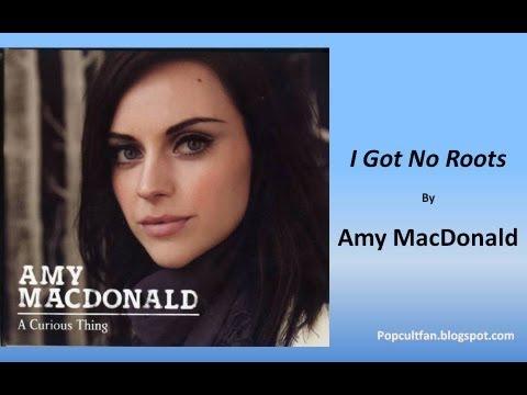 Amy MacDonald - I Got No Roots (Lyrics)