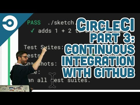 CircleCI Part 3: Continuous Integration with GitHub
