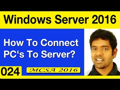 024 - How To Connect Client Pc To Windows Server 2016? || MCSA Tutorial For Beginners.