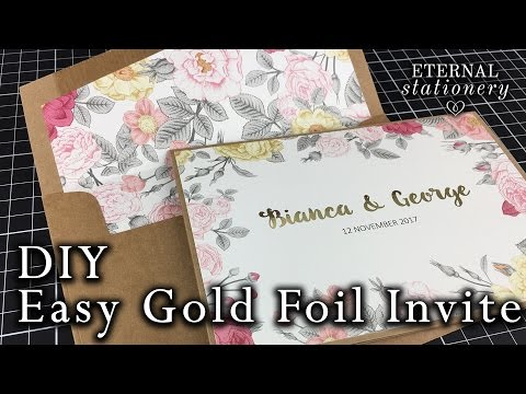 Easy Gold Foiled Invitation made at home | DIY Wedding Invitations using a laminator or Minc