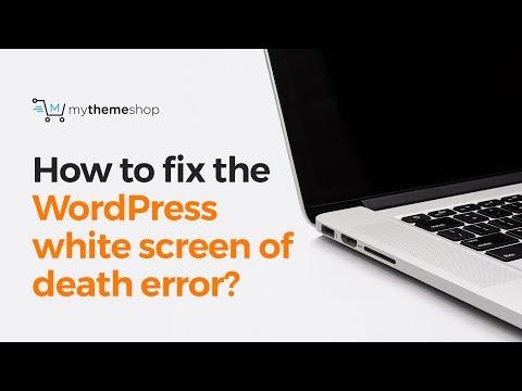 How to fix the WordPress white screen of death error?