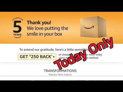 Amazon Rs250/- Cashback Offer Valid Till 6 June 2018!!!