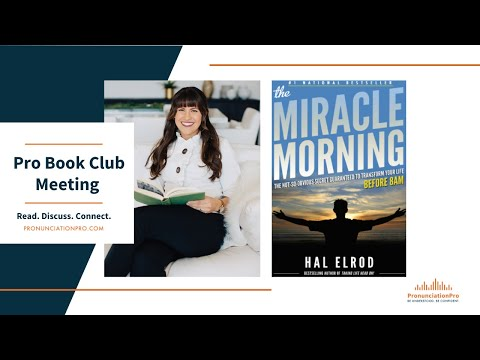 The Miracle Morning - Pronunciation Pro BOOK CLUB