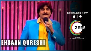 Ehsaan Qureshi Best Comedy | Hindi Comedy 2016 | Big Magic