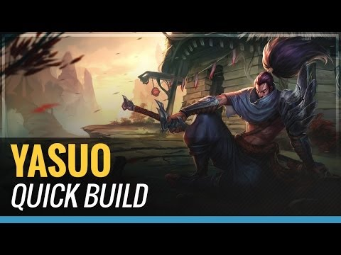Yasuo - S4 Quick Build - League of Legends