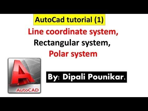 AutoCad tutorial 1 on line coordinate system, rectangular system, polar system