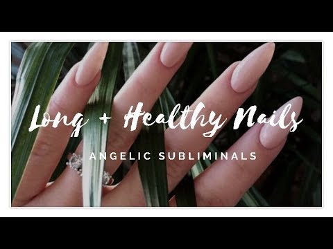 Gain Long And Healthy Nails || Subliminal