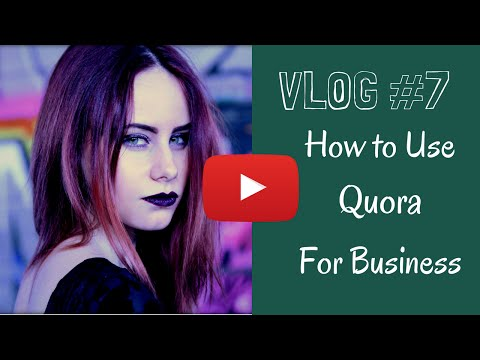 How to Use Quora for Business