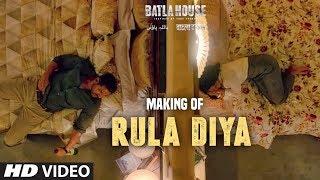 BATLA HOUSE: Making of Rula Diya | John Abraham, Mrunal Thakur | Ankit Tiwari, Dhvani B, Prince D