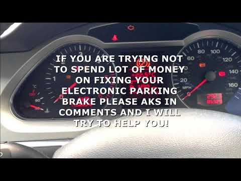 AUDI - Electronic and wiring problems with electronic parking brake