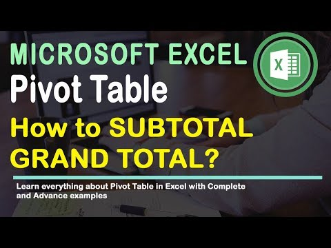 How to SubTotal and GrandTotal in Pivot Table Excel 2016