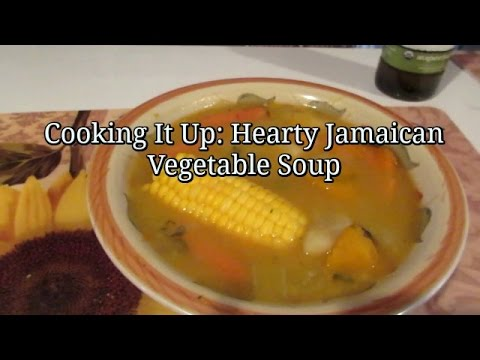 How To Make Hearty Jamaican Vegetable Soup