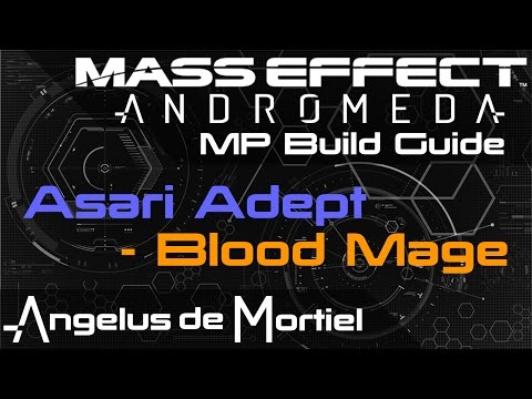 [Build Guide] The Blood Mage - Asari Adept Mass Effect Andromeda MP