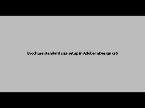 bi-fold, tri-fold Brochure standard size setup in Adobe InDesign cs6