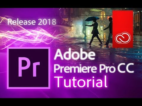 Premiere Pro CC 2018 - Full Tutorial for Beginners - 15 MINS! - [COMPLETE]