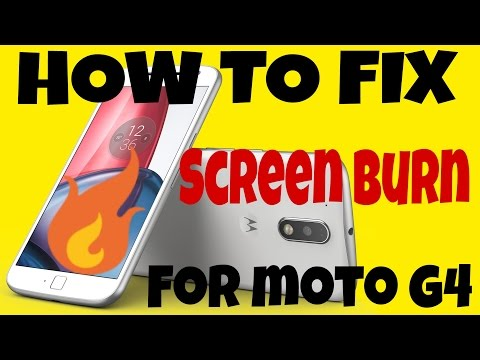 HOW TO FIX SCREEN BURN OR SCREEN YELLOWING ISSUE ON THE MOTO G4 & G4 PLUS!! ANDROID FIX 2017!!