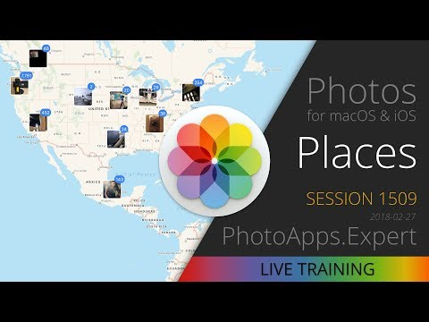 Apple Photos; PLACES —PhotoApps.Expert Live Training 1509 SAMPLE