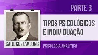 JUNG (3) – TIPOS PSICOLÓGICOS (INTROVERSÃO, EXTROVERSÃO)     SÉRIE PSICOLOGIA ANALÍTICA