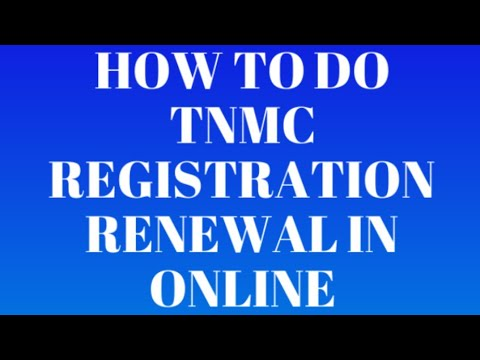 How to do TNMC registration renewal in online