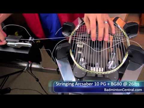 Badminton Stringing - Arcsaber 10 PG + BG80 on fixed clamps - Badminton Stringing