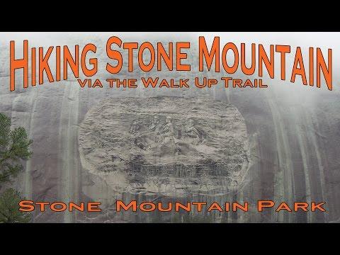 Hiking Stone Mountain - Stone Mountain Park