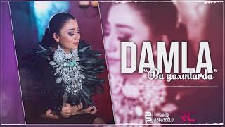 Damla   Bu Yaxinlarda 2017 Official Audio Ezizim