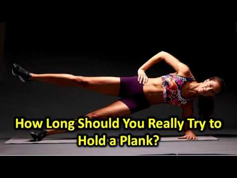 How Long Should You Really Try to Hold a Plank?