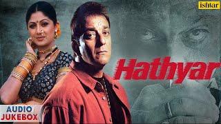 Hathyar - Bollywood Full Songs | Sanjay Dutt & Shilpa Shetty | Audio Jukebox |