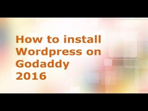 How to Install Wordpress on Godaddy 2016