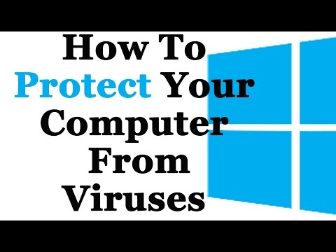 How To Protect Your Computer From Viruses and Other Online Threats