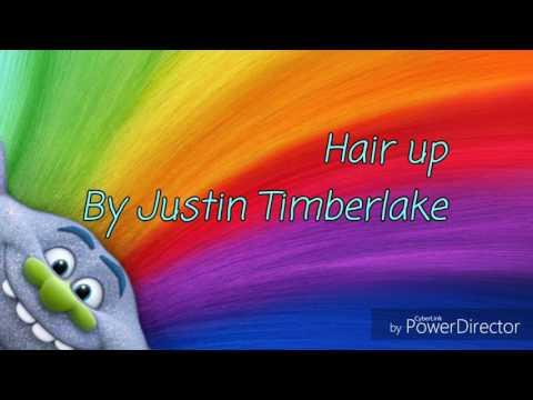 Justin Timberlake - Hair up (lyrics)