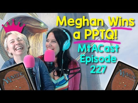 MtACast: Meghan Wins a PPTQ, Modern Meta, and AKH Sealed Deck Tips! | A Magic: the Gathering Podcast