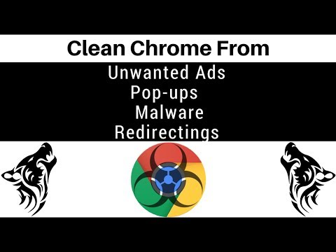 Clean Chrome of unwanted ads, pop-ups, & malware