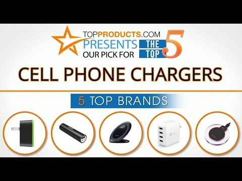 Best Cell Phone Charger Reviews 2017 – How to Choose the Best Cell Phone Charger