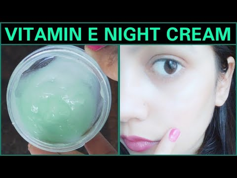 How To Make Vitamin E Night Cream For Instant Glowing And Crystal Clear Skin || TipsToTop By Shalini