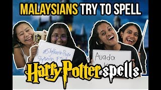 Malaysians Try To Spell Harry Potter Spells