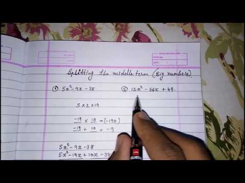 splitting the middle term ll big numbers ll large numbers ll quadratic equation, factorisation